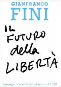 Il futuro della libertà